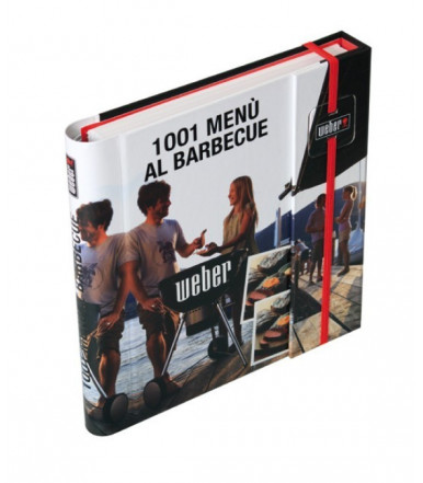 "Weber ""1001 menù al barbecue"" cookbook"